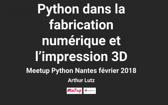 Meetup Python sur la fabrication numérique et l'impression 3D